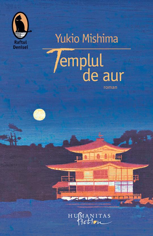 sursa http://www.bookblog.ro/recenzie/mishima-si-templul-de-aur/