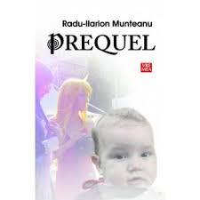 sursa www.edituravremea.ro/prequel