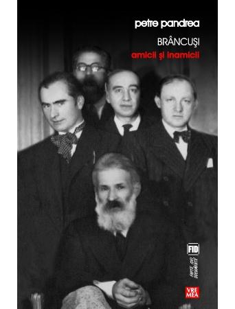 sursa http://www.edituravremea.ro/brancusi.-amicii-si-inamicii.-sociologia-lui-brancusi