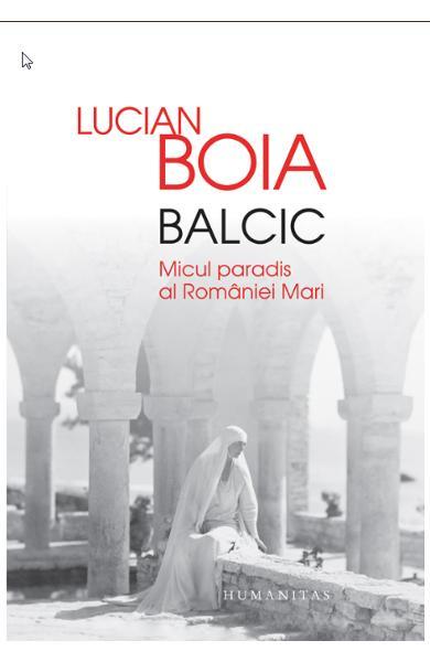 sursa http://www.libris.ro/balcic-micul-paradis-al-rom-226-niei-mari-HUM978-973-50-4300-0--p777590.html