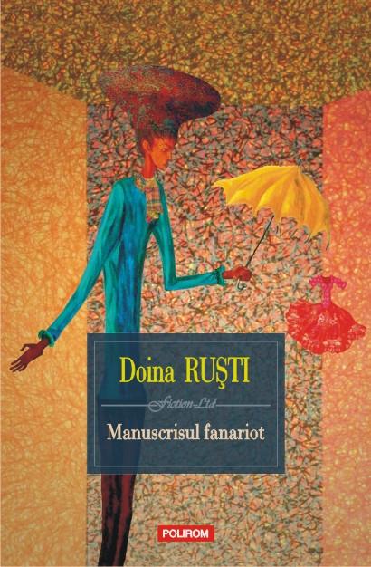 sursa http://www.bookblog.ro/recomandari/avanpremiera-manuscrisul-fanariot-de-doina-rusti/