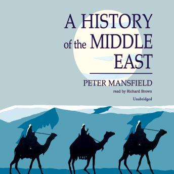 sursa http://www.audiobooks.com/audiobook/history-of-the-middle-east/55100