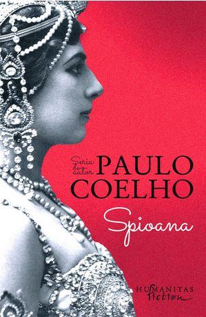 sursa http://www.librariabucuresti.com/titlu-Spioana-In_curs_de_aparitie-Paulo_Coelho-_Humanitas_--19744.htm