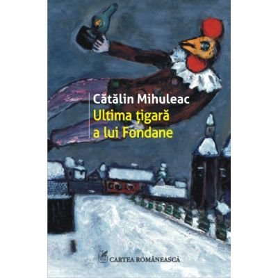 http://www.libraronline.ro/carte/ultima-tigara-a-lui-fondane--i45527