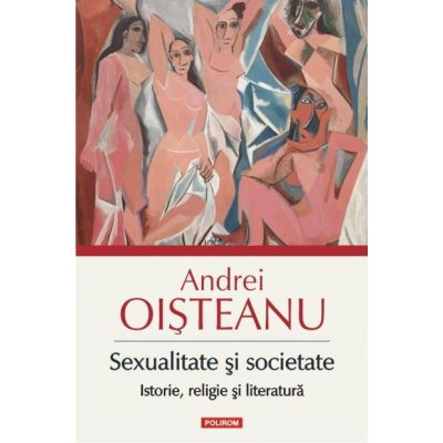 sursa imaginii http://www.librariauniversitaria.ro/carte/sexualitate-si-societate-istorie-religie-si-literatura--i23649